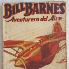 Giornalini: NOVELA AVENTURERO DEL AIRE-BILL BARNES-EL CIRCULO LLAMEANTE-GEORGE L.EATON-EDITORIAL MOLINO Nº 37. Lote 156581398