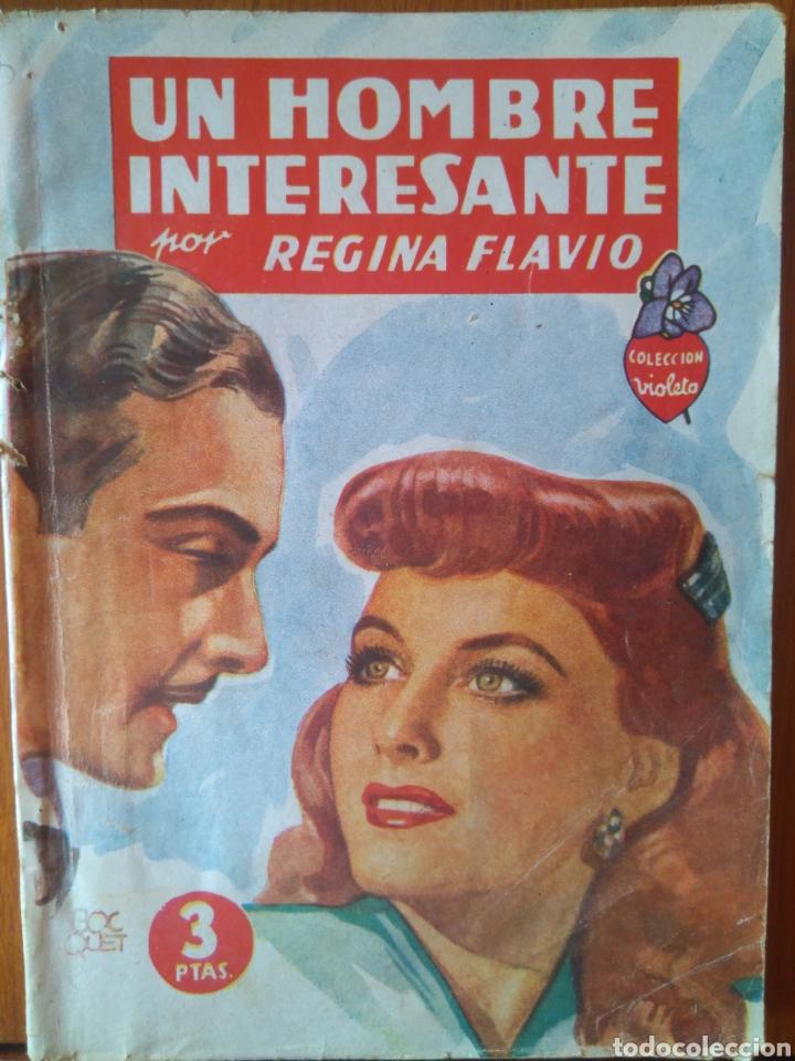 UN HOMBRE INTERESANTE POR REGINA FLAVIO -COLECCIÓN VIOLETA. EDITORIAL MOLINO 1942 (Tebeos y Comics - Molino)