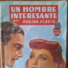 Tebeos: UN HOMBRE INTERESANTE POR REGINA FLAVIO -COLECCIÓN VIOLETA. EDITORIAL MOLINO 1942. Lote 164598856