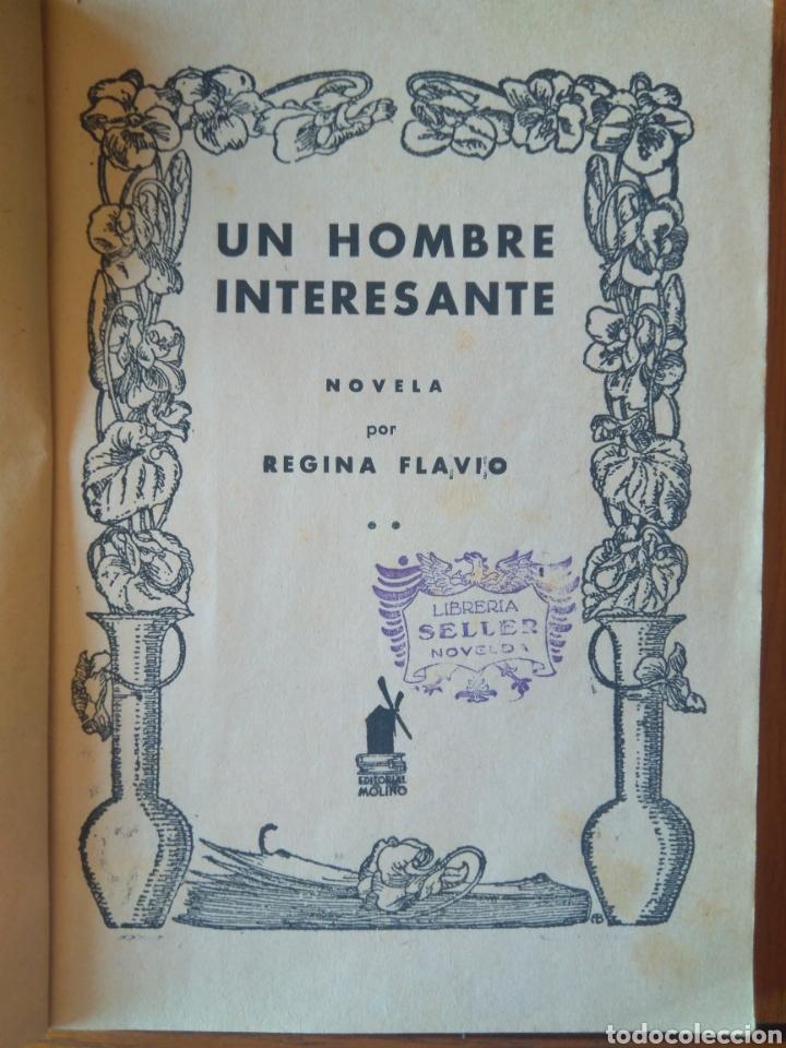 Tebeos: UN HOMBRE INTERESANTE POR REGINA FLAVIO -COLECCIÓN VIOLETA. Editorial molino 1942 - Foto 3 - 164598856