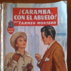 Tebeos: CARAMBA CON EL ABUELO! POR CARMEN MONTERO/ COLECCIÓN VIOLETA- EDITORIAL MOLINO, 1947. Lote 164599604