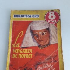 Tebeos: BIBLIOTECA ORO - SERIE AMARILLA Nº 282 - LA VENGANZA DE NOFRET - AGATHA CHRISTIE - MOLINO - 1951. Lote 166380878