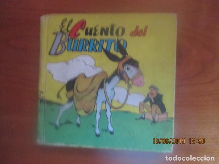 EL CUENTO DEL BURRITO -CUENTOS MOLINO, Nº 25. ILUSTRADO POR LOZANO OLIVARES (Tebeos y Comics - Molino)