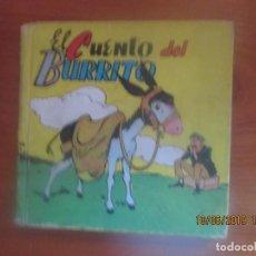 Tebeos: EL CUENTO DEL BURRITO -CUENTOS MOLINO, Nº 25. ILUSTRADO POR LOZANO OLIVARES. Lote 168334160