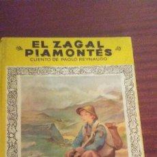 Tebeos: EL ZAGAL PIAMONTES ,COLECCION MIS PRIMEROS CUENTOS AÑO 1950. Lote 174668612