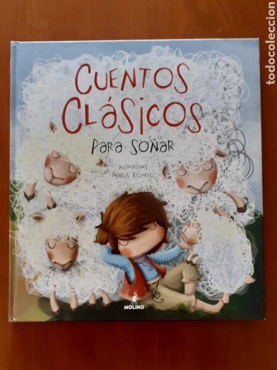 CUENTOS CLASICOS PARA SOÑAR - ILUSTRACIONES MACU ROMERO - EDITORIAL MOLINO (Tebeos y Comics - Molino)