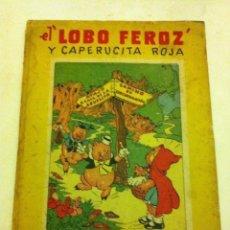 Tebeos: EL LOBO FEROZ Y CAPERUCITA ROJA - (MOLINO - AÑOS 40)- TAPA DURA. Lote 182069461