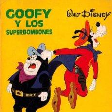 Tebeos: GOOFY Y LOS SUPERBOMBONES. WALT DISNEY. MOLINO.AÑO 1975. Lote 182561863
