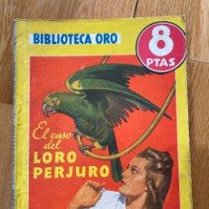 Tebeos: BIBLIOTECA ORO EL CASO DEL LORO PERJURO NÚMERO 259 ERLE STANLEY GARDNER. Lote 187079021