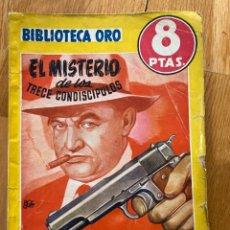 Tebeos: BIBLIOTECA ORO EL MISTERIO DE LOS TRECE CONDISCIPULOS NUMERO 271. Lote 187079166