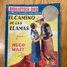 Tebeos: BIBLIOTECA ORO EL CAMINO DE LAS LLAMAS NÚMERO I-16. Lote 187079713