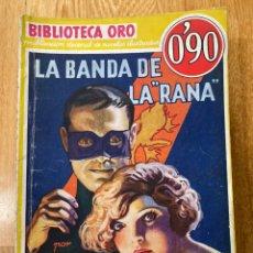 Tebeos: BIBLIOTECA ORO LA BANDA DE LA RANA NÚMERO III-1 EDGAR WALLACE. Lote 187080748