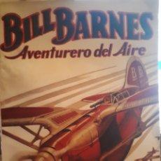 Tebeos: BILL BARNES AVENTURERO DEL AIRE N° 7. Lote 190613563