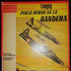 Tebeos: POR EL HONOR DE UNA BANDERA - MICHEL TANGUY - A. UDERZO - TAPA DURA - MOLINO - AÑO 1966. Lote 191694576