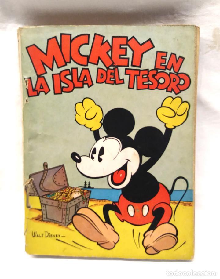 MICKEY EN LA ISLA DEL TESORO WALT DISNEY AÑO 1934. EDITORIAL MOLINO, TAPA RUSTICA 160 PAG. (Tebeos y Comics - Molino)