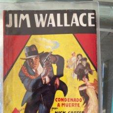 Tebeos: JIM WALLACE - CONDENADO A MUERTE. Lote 212825408