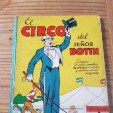 Livros de Banda Desenhada: EL CIRCO DEL SEÑOR BOTIN ILUSTRACION SORPRESA EDITORIAL MOLINO AÑOS 40 (PARA RESTAURAR). Lote 213759263