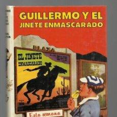 Giornalini: GUILLERMO 23: Y EL JINETE ENMASCARADO, 1981, MOLINO, MUY BUEN ESTADO. COLECCIÓN A.T.. Lote 213948615