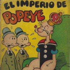 Tebeos: EL IMPERIO DE POPEYE. SEGAR. EDITORIAL MOLINO. 1ª EDICION DE 1936. Lote 215097177