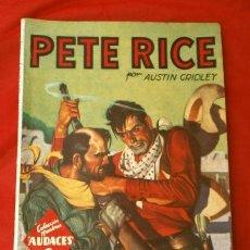 Tebeos: PETE RICE Nº 97 LA LEY DE LA FUERZA (1945) COL. HOMBRES AUDACES, ED. MOLINO. Lote 215910538