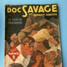 Tebeos: DOC SAVAGE Nº 122 EL CRATER FANTASMA (1946) COL. HOMBRES AUDACES, NUEVOS HEROES ED. MOLINO. Lote 215911007