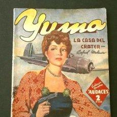 Tebeos: YUMA Nº 40 LA CASA DEL CRATER (1945) COL. HOMBRES AUDACES, NUEVOS HEROES ED. MOLINO. Lote 215911491