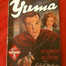 Tebeos: YUMA Nº 45 ATOMOS EN ACCION (1946) COL. HOMBRES AUDACES, NUEVOS HEROES ED. MOLINO. Lote 215911803