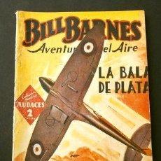 Tebeos: BILL BARNES Nº 58 LA BALA DE PLATA - AVENTURERO DEL AIRE (1939) COL. HOMBRES AUDACES ED. MOLINO. Lote 215912460