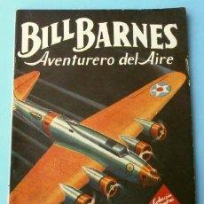 Tebeos: BILL BARNES Nº 94 AVIONES PIRATAS - AVENTURERO DEL AIRE (1945) COL. HOMBRES AUDACES ED. MOLINO. Lote 215913103