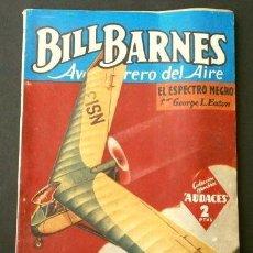Tebeos: BILL BARNES Nº 98 EL ESPECTRO NEGRO - AVENTURERO DEL AIRE (1945) COL. HOMBRES AUDACES ED. MOLINO. Lote 215913258