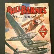 Tebeos: BILL BARNES Nº 116 EL FILM DE LA MUERTE - AVENTURERO DEL AIRE (1946) COL. HOMBRES AUDACES ED. MOLINO. Lote 215913705