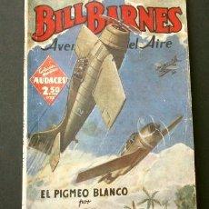 Tebeos: BILL BARNES Nº 124 EL PIGMEO BLANCO - AVENTURERO DEL AIRE (1946) COL. HOMBRES AUDACES ED. MOLINO. Lote 215914096