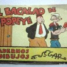 Tebeos: EL BACALAO DE POPEYE. CUADERNO DE DIBUJOS SEGAR Nº 33. EDITORIAL MOLINO. Lote 220112406