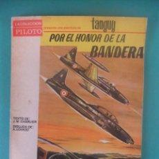 Livros de Banda Desenhada: TANGUY Nº 2 POR EL HONOR DE LA BANDERA COLECCION PILOTO MOLINO 1965. Lote 226251398