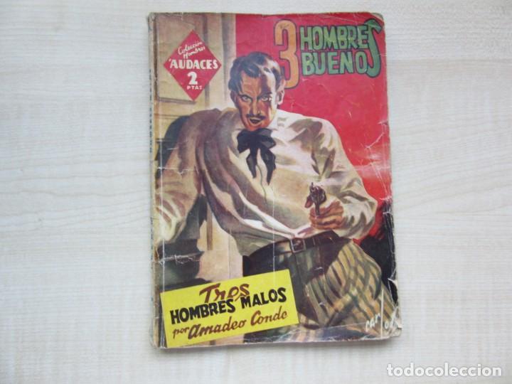TRES HOMBRES MALOS DE AMADEO CONDE DE LA SERIE TRES HOMBRES BUENOS ED. MOLINO 1945 VER DESCRIPCIÓN (Tebeos y Comics - Molino)