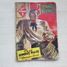 Tebeos: TRES HOMBRES MALOS DE AMADEO CONDE DE LA SERIE TRES HOMBRES BUENOS ED. MOLINO 1945 VER DESCRIPCIÓN. Lote 234836005