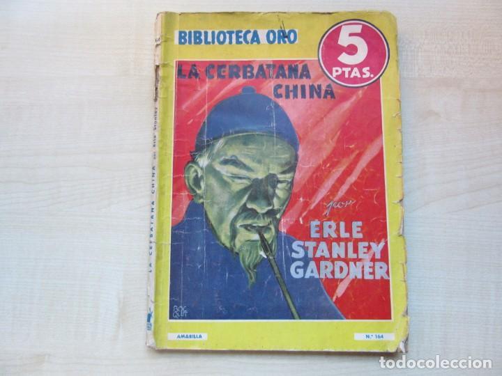 LA CERBATANA CHINA ERLE STANLEY GARDNER EDIT. MOLINO 1944 VER DESCRIPCIÓN (Tebeos y Comics - Molino)