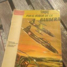 Tebeos: TANGUY. POR EL HONOR DE LA BANDERA. TEXTO DE J. M. CHARLIER. DIBUJOS DE A. UDERZO. 1966.. Lote 236193845