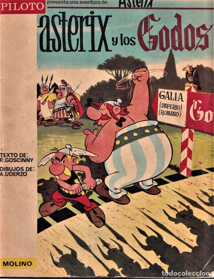 ASTERIX Y LOS GODOS . ED MOLINO COLECCION PILOTO 1966 - ED. MOLINO (Tebeos y Comics - Molino)
