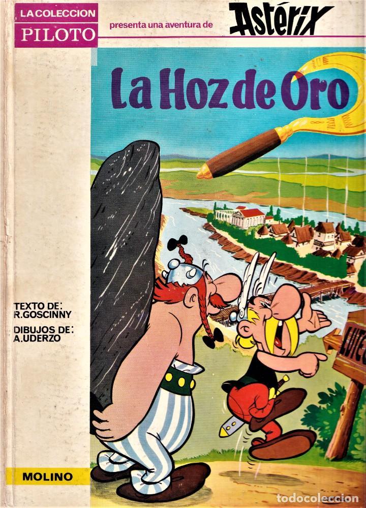 ASTÉRIX LA HOZ DE ORO 1ª EDICIÓN 1966 - ED. MOLINO - LA COLECCIÓN PILOTO (Tebeos y Comics - Molino)