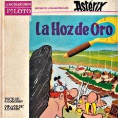 Tebeos: ASTÉRIX LA HOZ DE ORO 1ª EDICIÓN 1966 - ED. MOLINO - LA COLECCIÓN PILOTO. Lote 240413820