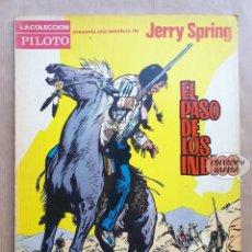 Livros de Banda Desenhada: JERRY SPRING - EL PASO DE LOS INDIOS - JIJÉ - COLECCIÓN PILOTO - MOLINO. Lote 256010295