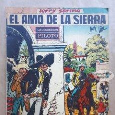 Livros de Banda Desenhada: JERRY SPRING - EL AMO DE LA SIERRA - POR JIJÉ - COLECCIÓN PILOTO - MOLINO. Lote 268044194