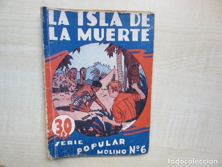 LA ISLA DE LA MUERTE SERIE POPULAR MOLINO 1933 (Tebeos y Comics - Molino)