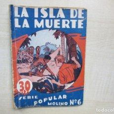 Tebeos: LA ISLA DE LA MUERTE SERIE POPULAR MOLINO 1933. Lote 275570123