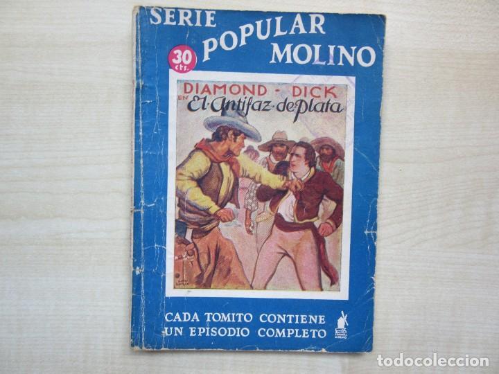 DIAMOND DICK EL ANTIFAZ DE PLATA SERIE POPULAR MOLINO1935 (Tebeos y Comics - Molino)