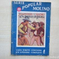 Tebeos: DIAMOND DICK EL ANTIFAZ DE PLATA SERIE POPULAR MOLINO1935. Lote 275574453