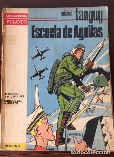 MICHEL TANGUY ESCUELA DE AGUILAS - COLECCION PILOTE MOLINO (Tebeos y Comics - Molino)