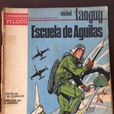 Livros de Banda Desenhada: MICHEL TANGUY ESCUELA DE AGUILAS - COLECCION PILOTE MOLINO. Lote 275879528