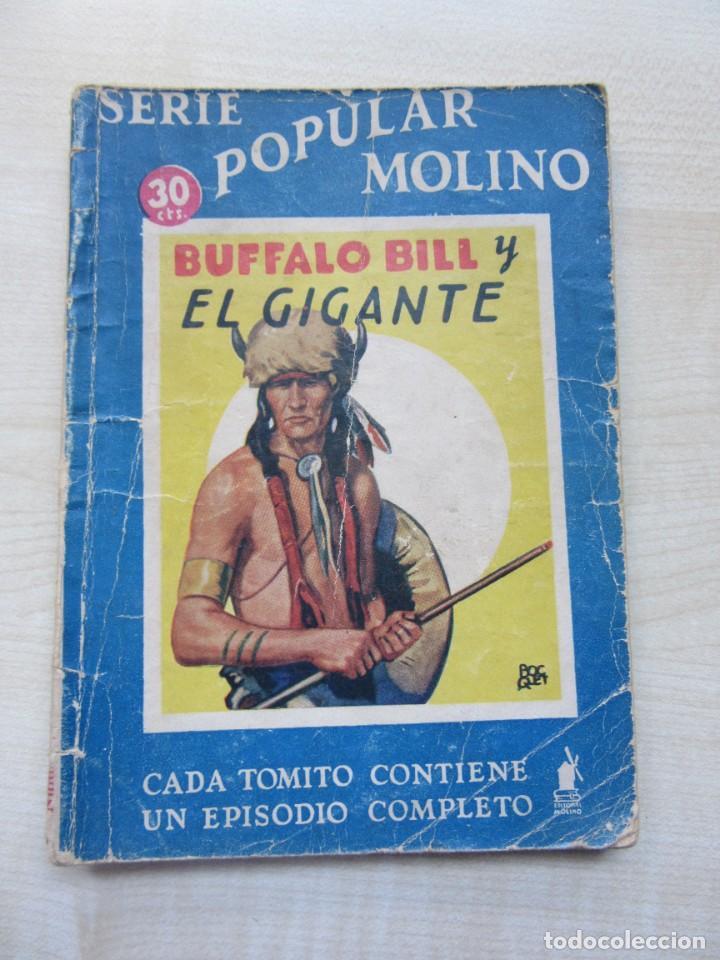 BUFFALO BILL Y EL GIGANTE EDITORIAL MOLINO 1935 (Tebeos y Comics - Molino)